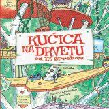 ProPolis Books i Roditelj daruju knjigu – Kućica na drvetu od 13 spratova, Endi Grifits, Teri Denton